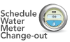 Meter icon with text: Schedule Water Meter Change-out